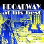 Compilation Broadway at his best avec Blood Brothers / Highlights From Hair / Music From My Fair Lady / High Society / The Boyfriend...