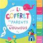 Compilation Le coffret des parents et des nounous avec Johannes Brahms / La Chorale des Petits Anges / The Countdown Kids / Jemy / Jean Boyer...