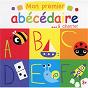 Compilation Mon premier abécédaire... à chanter avec Les Devanautes / Francine Chantereau / Jemy / Marie Claude Clerval / Marguerite Lambert...