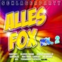 Compilation Schlagerparty - alles fox, vol. 2 avec Chris Lais / Buschjan,valance / Michael Morgan / Power,jonas / Franziska...