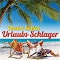 Compilation Unsere besten urlaubs-schlager avec Bernhard Brink / Chris Flanger, Isabel Silverstone / Michael Morgan / Bernd Cluver / Uwe Busse, Karlheinz Rupprich...