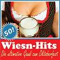 Compilation 50 wiesn-hits - die ultimative gaudi zum oktoberfest avec Adam Schairer / Fiedler, Zillertaler Schurzenjager, Mussig, Strasser, Klier, Steinlechner, Zanner / Helmut & Die Dominos / Wolfgang Ambros / D Boone, R Mcqueen...