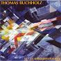 Compilation Buchholz: kammersinfonien VI-IX avec Handelfestspielorchester des Opernhauses Halle / Thomas Buchholz / Ensemble Konfrontation / Thomas Muller / Howard Arman...