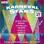 Compilation Karneval der stars 47 avec Black Fooss / P Brings, S Brings, H Alfter / Brings / P Sugarhill, L Karashigo, L Randella, J Eicker, C Klauser, T Kersting / Rockemarieche...