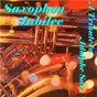 Compilation Saxophon Jubilee - A Tribute to Adolphe Sax avec The Charleston Kids / John Henry Borland & His Orchestra / Kenny Rogers & His Big Band / Freddy Delagaye & His Clan / Das Hamburger Tanzorchester...