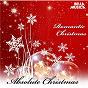 Compilation Absolute christmas - romantic christmas avec Hayes, Johnson / Bernard, Smith / Connie Francis / Cahn, Lane / Dean Martin...