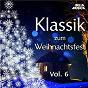 Compilation Klassik zum weihnachtsfest, vol. 6 avec Slovak Philharmonic Orchestra, Libor Pesek / Georg Friedrich Haendel / Luigi Boccherini / Joseph Haydn / Georges Philipp Telemann...