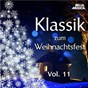Compilation Klassik zum weihnachtsfest, vol. 11 avec Bohdan Warchal / Ernst Simon / Eva Maria Rieckert / W.A. Mozart / Bohuslav Matousek, Jaroslav Tuma...