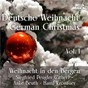 Compilation Weihnacht in den bergen, vol. 1 avec Franz Gruber / Franz Sarabin / Hansl Kronauer, Walter Schmid Studio Orchester / Siegfried Peugler, Gert Wilden Orchester / Anke Beuth, Karl Schmidt & Musikanten...