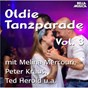 Compilation Oldie tanzparade, vol. 3 avec Ellen Kessler / Werner Scharfenberger, Fini Busch, Aldo von Pinelli / Peter Kraus & Micky Main / Micky Main / Spector...