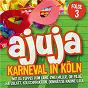 Compilation Ajuja 3 - karneval in köln avec Marie Luise Nikuta / Nikuta + Zik / Zik / Jörg Runge / Da Tuppes Vum Land...