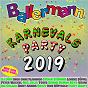 Compilation Ballermann karnevalsparty 2019 avec Remmi Demmi Boys / Julian Pohlmann, Leo Munz, Michael Rötgens, Hartmut Weßling / Almklausi & Specktakel / Specktakel / Matthias Distel, Dominik de Leon, Tom Marquardt...