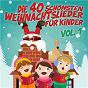 Compilation Die 40 schönsten Weihnachtslieder für Kinder, Vol. 1 avec Franz Xaver Gruber / Rolf Zuckowski / Kati Breuer / Kiddy Club / Igel Band...