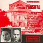 Album Wagner : parsifal (bayreuth 1956) de Dietrich Fischer Dieskau / Hans Knappertsbusch / Martha Mödl / Bayreuther Festpiele / Ramón Vinay...