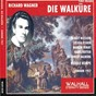 Album Richard wagner : die walküre (london 1957) de The Orchestra of the Royal Opera House, Covent Garden / Rudolf Kempe / Birgit Nilsson / Sylvia Fisher / Ramón Vinay...