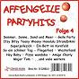 Compilation Affengeile-partyhits, folge 4 avec Schilling / Bruhn, Behrle / Bata Illic / Gusovius, Buttgen, Heckmann, Markert, Fischer / Schepp...
