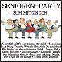 Compilation Senioren-party - zum mitsingen avec Dörflinger, Feltz, Wallnau / Pit, Gulay / Martin Andrés / Trombetta, Feltz / Hazy Osterwald...
