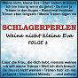 Compilation Schlagerperlen - weine nicht kleine eva, folge 1 avec Glenn, Bradtke / Halmich, Hengst / Die Flippers / North, Zaret / Shaddox...
