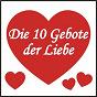 Compilation Die 10 gebote der liebe avec Egerer, Kahne / Frankfurter, Holder / Corina Sommer / Davis, Weigel / Erik Silvester...