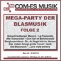 Compilation Mega-party der blasmusik, folge 2 avec Plonn / Trad , Cajee / Neusser Ratsblaser / Original Kaiserlicher Musik Korps / Van In...