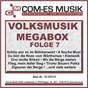 Compilation Volksmusik megabox, folge 7 avec Lang, Meder / Manas, Weinkopf, Bummerl / Elmar Wolf & Die Neuen Egerlander / Die Neuen Egerlander / Röckelein, Jung, Schatz...