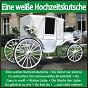 Compilation Eine weiße hochzeitskutsche avec Relin, Heider / Deutscher, Loose / Ulli Martin / Fontemoy, Siegel, Marbot / Chris & Christian...