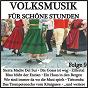 Compilation Volksmusik für schöne stunden, folge 9 avec Trad , Wilden, Hofmeister / Hee, Rollof / Xaver Karl & Seine Bayerwald Musikanten / Bayerwald Musikanten / Moldau Madel...