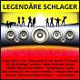 Compilation Legendäre schlager avec Lame, Taylor / Pitney, Blecher / Die Ricky Boys / Jorge, Hausmann / Ralf Paulsen...