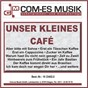 Compilation Unser kleines café avec Deville, Pomus, Merz / Marco Kloss / Jurgens, Hachfeld / Dennis Harder / Renfordt, Zai...