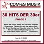 Compilation 30 hits der 30er, folge 2 avec Marcel Wittrisch / Heymann, Gilbert / Lilian Harvey & Willy Fritsch / Willy Fritsch / Paul Hörbiger...