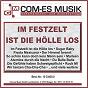 Compilation Im festzelt ist die hölle los avec Dee, Glover, Bader / Birnauer, Olsen / Gitti & Erika / Siegel, Holm / Scheunenkasanovas...