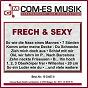 Compilation Frech & sexy avec Prinz, Gehrke / Rötgens, Wessling, Öxler, Roder / Angie D / Heart, Melzer / Steven Heart...
