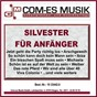 Compilation Silvester für anfänger avec Pössnicker, Hanslbauer / Blum / Séverine / Bartels, Brunner / Christian & Die Sauberen Jungs...
