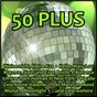 Compilation 50 plus avec Adam & Eve / Halmich, Hengst / Die Flippers / Mayer, Niessen / Orchester Ambros Seelos...