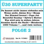 Compilation Ü30 superparty, folge 2 avec Mayer, Weyrich / Sahm, Kirchgaessner, Holm / Die Schlagga Makka / Hertha, Siegel / Chris Roberts...