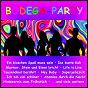 Compilation Bodega-party avec Careaga, Möller, Meinunger / Bruhn, Loose / Schmitti / Kamen, Haag / Roeland Rollwig...