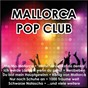 Compilation Mallorca - pop club avec Donauer / Roy van Rensch / Roy Rens / Heeg / R H David...