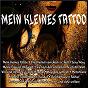Compilation Mein kleines tattoo avec Laudis, Hellmer / Kruger / Mona & Die Falschen 50er / Kaufmann, Blackmore / Silvia Kaufmann...