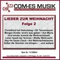 Compilation Lieder zur weihnacht, folge 2 avec Frank Pavell / Roberts / Claudia & Chris Roberts / Chris Roberts / Trad , Cajee...