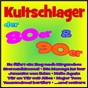 Compilation Kultschlager der 80er & 90er avec Great Jokers / Anders, Jay / Christian Anders / Holder, Horn Bernges, Carpendale / Tim Toupet...