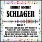 Compilation Immer wieder schlager, folge 2 avec Hundling / Sandmann / Bradtke / Johnny Bach / Horn Bernges...