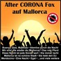 Compilation After corona fox auf mallorca avec Angela Dupree / Bruhl / Luckerath / Knipp / De Kölsche...