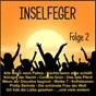 Compilation Inselfeger, Folge 2 avec Chris Roberts / Palma Party Projekt / Martin Mendes / Lixfeld / Andreas Melzer...