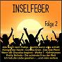 Compilation Inselfeger, Folge 2 avec Martin Mendes / Hamborn / Palma Party Projekt / Mendes Porschen / Malinowski...