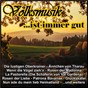 Compilation Volksmusik ist immer gut avec Fritz Wunderlich / Slavko Avsenik & das Original Oberkrainer Quintett / Das Original Oberkrainer Quintett / Heidi Loibl / Ulli Bastian & Die Hilli Billies...