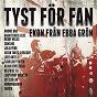 Album Tyst för fan (ekon från ebba grön) de Blandade Artister