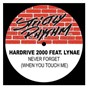 Compilation Never forget (when you touch me) ep avec Salandy / Lynae