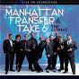 Album The summit: live on soundstage de Manhattan Transfer & Take 6