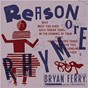 Album Reason or rhyme de Bryan Ferry