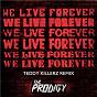 Album We live forever de The Prodigy